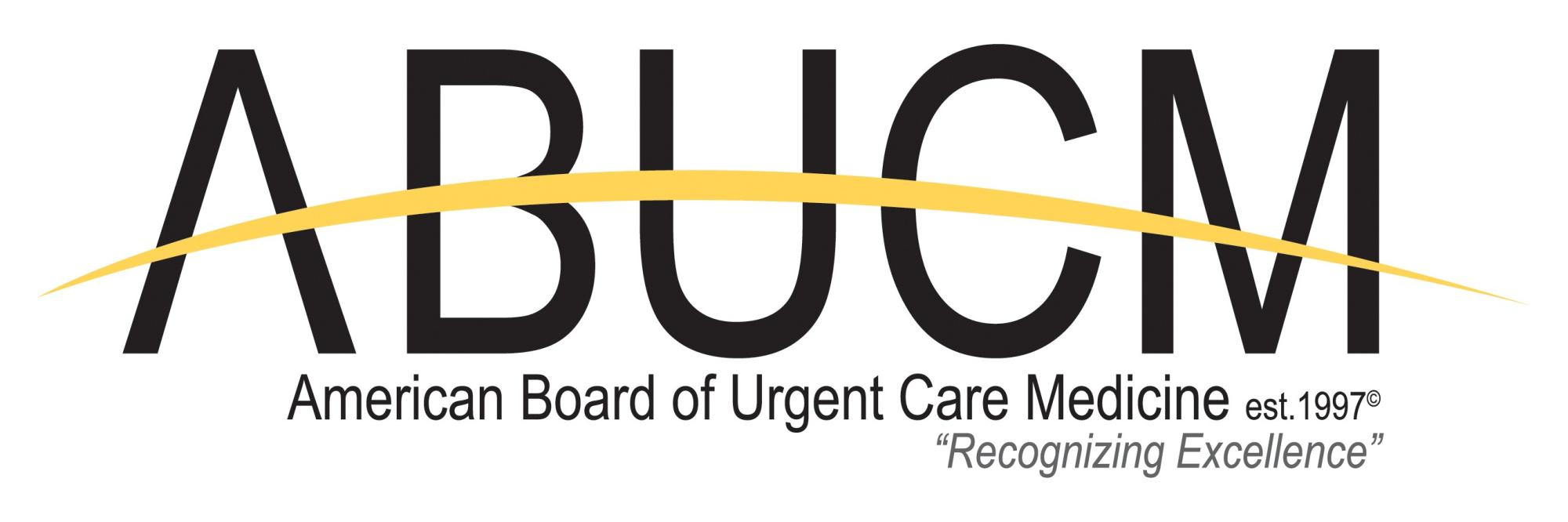 Abucm home to certify properly qualified candidates in the specialty of urgent care medicine and to ensure recognition of the resulting board certification xflitez Gallery